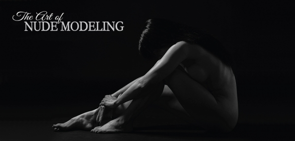 THE ART OF NUDE MODELING
