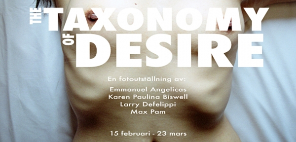EXHIBITIONS: THE TAXONOMY OF DESIRE